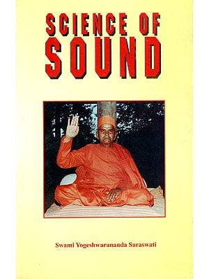 Science of Divine Sound (A Latest Research on Self and God Realization with the Medium of Sound)