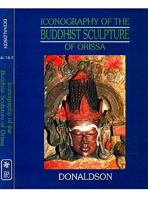 Iconography of The Buddhist Sculpture of Orissa Vol.I (Texts) and Vol. II. (Plates)
