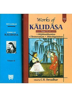 Works of Kalidasa (In Two Volumes): Sanskrit Text, English Translation and Detailed Notes