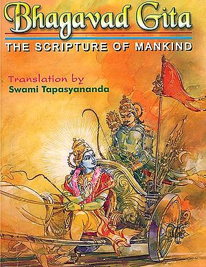 Bhagavad Gita (The Scripture of Mankind)