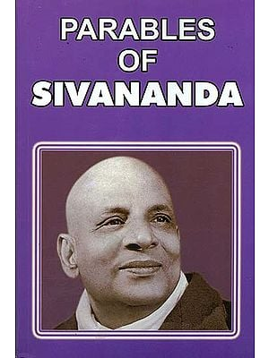 Parables of Swami Sivananda