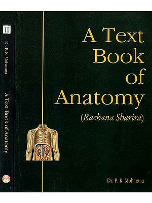 A Text Book of Anatomy (Rachana Sharira) (In Two Volumes)