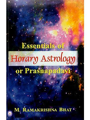 Essential of Horary Astrology or Prasnapadavi