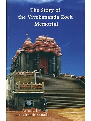 The Story of the Vivekananda Rock Memorial