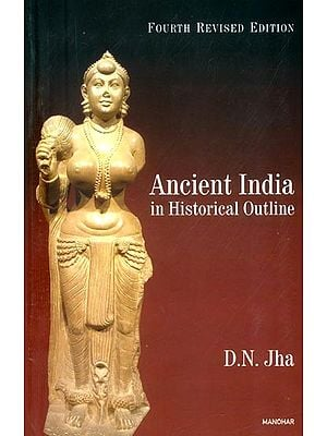 Ancient India: In Historical Outline