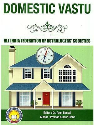 Domestic Vastu