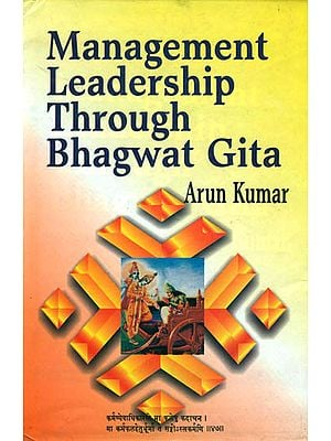 Management Leadership Through Bhagwat Gita