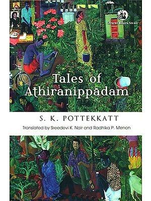Tales of Athiranippadam