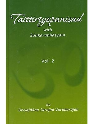 Taittiriyopanisad with Sankarabhasyam (Volume 2)