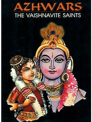 Azhwars: The Vaishnavite Saints