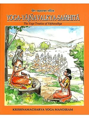 Yogayajnavalkya Samhita: The Yoga Treatise of Yajnavalkya