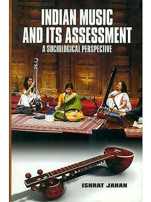 Indian Music and Its Assessment (A Sociological Perspective)