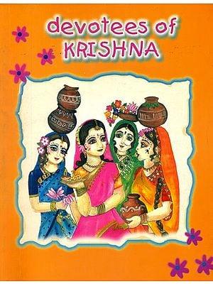 Devotees of Krishna