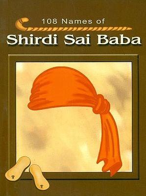 108 Names of Shirdi Sai Baba