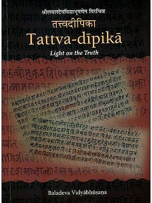 Tattva Dipika of Baladeva Vidyabhushan (Light on The Truth)