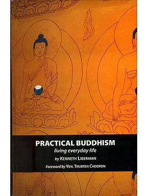 Practical Buddhism (Living Everyday Life)