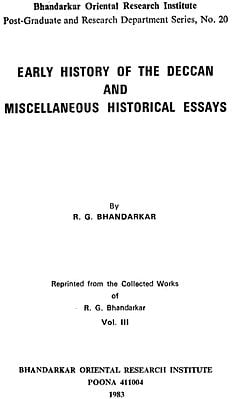 Early History of the Deccan and Miscellaneous Historical Essays (An Old and Rare Book)