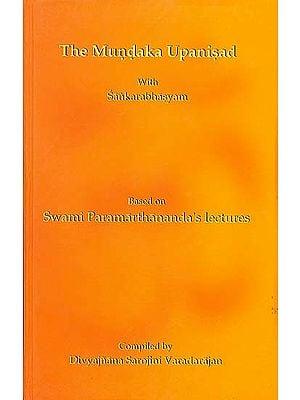 The Mundaka Upanisad with Sankarabhasyam