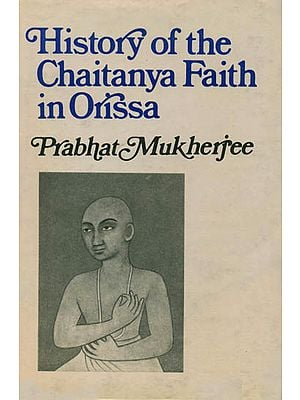 History of the Chaitanya Faith in Orissa (An Old and Rare Book)