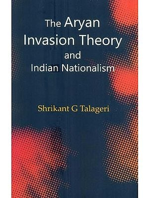 The Aryan Invasion Theory and Indian Nationalism