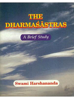 The Dharmasastras