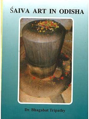 Saiva Art in Odisha
