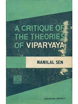A Critique of The Theories of Viparyaya (An Old and Rare Book)