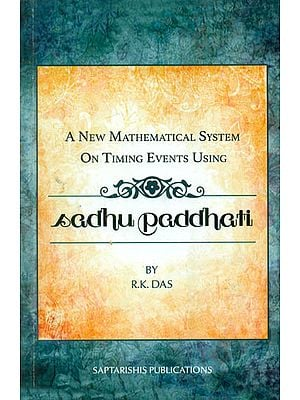 A New Mathematical System on Timing Events Using Sadhu Paddhati