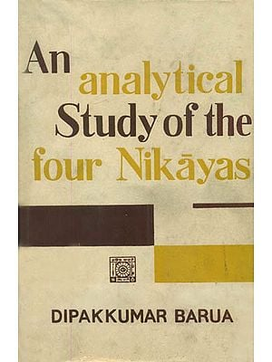 An Analytical Study of the Four Nikayas (An Old and Rare Book)