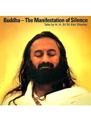 Buddha- The Manifestation of Silence (With CD Inside)