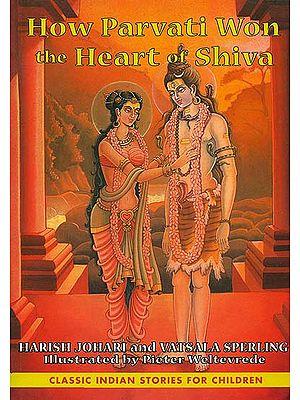 How Parvati Won the Heart of Shiva