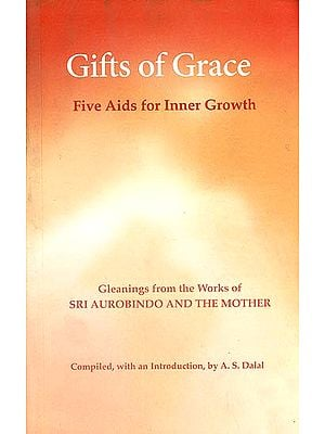 Gifts of Grace (Five Aids for Inner Growth)