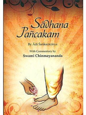 Sadhana Pancakam by Adi Sankaracarya