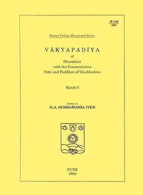 Vakyapadiya of Bhartrhari With The Commentaries Vrtti and Paddhati of Vrsabhadeva (An Old and Rare Book)