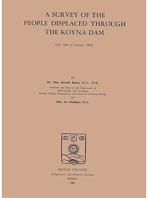 A Survey of The People Displaced Through The Koyna Dam (An Old and Rare Book)