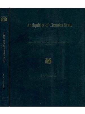 Antiquities of Chamba State - An Old and Rare Book (Set of 2 Volumes)