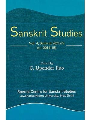 Sanskrit Studies (Volume 4 Samvat 2071-72, CE 2014-15)