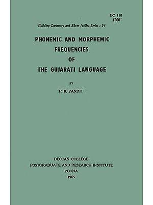 Phonemic and Morphemic Frequencies of The Gujarati Language