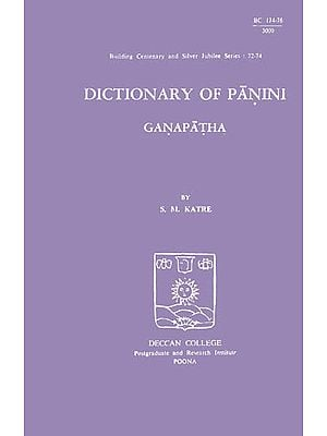 Dictionary of Panini: Ganapatha