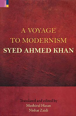 A Voyage to Modernism (Syed Ahmed Khan)