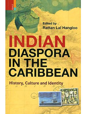 Indian Diaspora in the Caribbean (History, Culture and Identity)