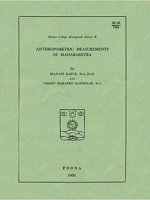 Anthropometric Measurements of Maharashtra (An Old and Rare Book)