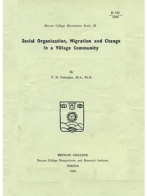 Social Organization, Migration and Change in a Village Community (An Old and Rare Book)
