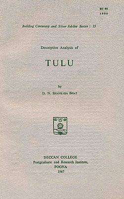 Descriptive Analysis of Tulu (An Old and Rare Book)