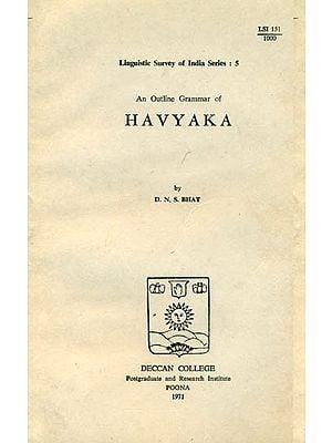 An Outline Grammar of Havyaka