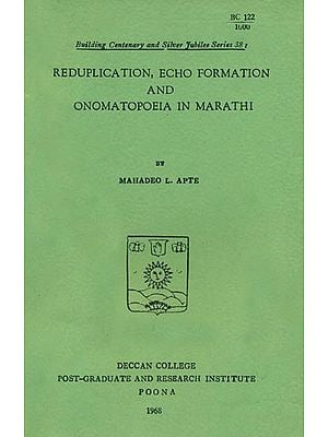 Reduplication, ECHO Formation and Onomatopoeia in Marathi (An Old and Rare Book)