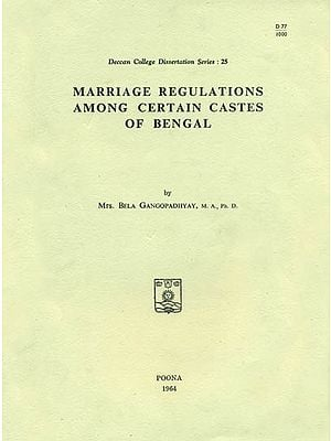Marriage Regulations Among Certain Castes of Bengal (An Old and Rare Book)