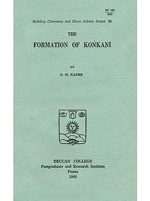 The Formation of Konkani (An Old and Rare Book)