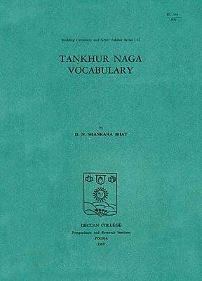 Tankhur Naga Vocabulary (An Old and Rare Book)