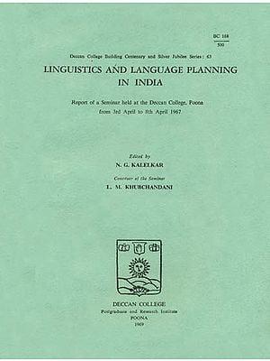 Linguistics and Language Planning in India